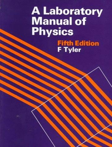 9780713101706: Laboratory Manual Physics 5ED: In S.I.Units