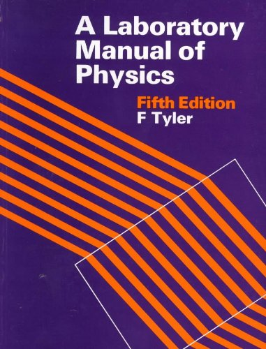 9780713101706: A Laboratory Manual of Physics: In S.I.Units