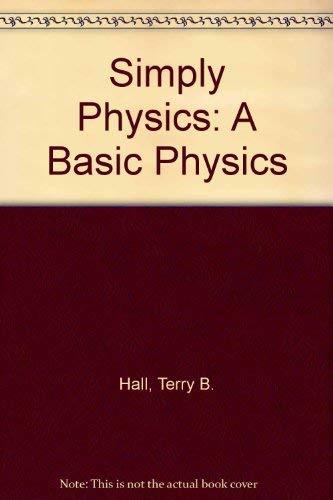 Simply Physics.: Hall, Terry