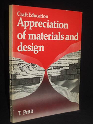 9780713103564: Craft Education: Appreciation of Materials and Design