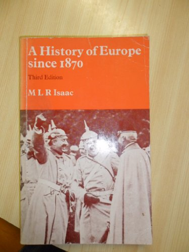 9780713104370: A History of Europe Since 1870