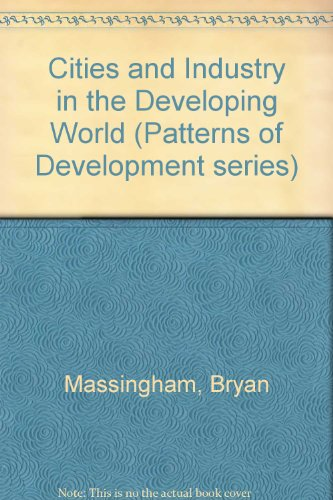 9780713104554: Cities and Industry in the Developing World (Patterns of Development series)