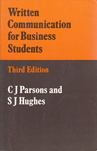 9780713105124: Written Communication for Business Students