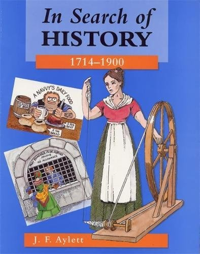 9780713106879: In Search of History: 1714-1900