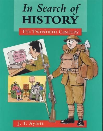 9780713106886: In Search of History: The Twentieth Century