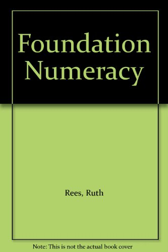 Foundation Numeracy (0713107200) by Rees, Ruth; Barr, George