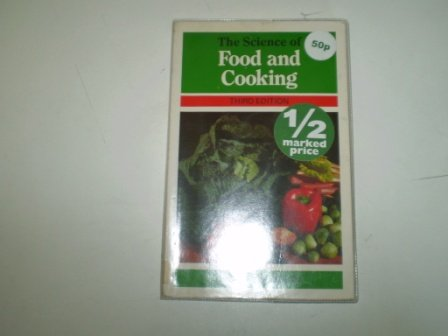 9780713109450: The Science of Food and Cooking