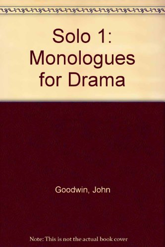 9780713109559: Solo 1: Monologues for Drama