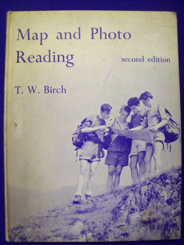 Map and Photo Reading: Birch, T. W.