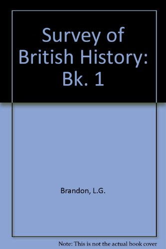 Survey of British History: Bk. 1: L.G. Brandon