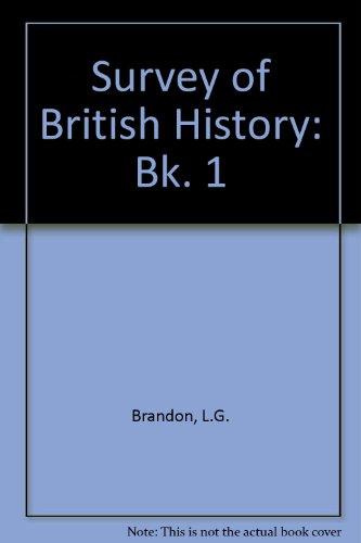 9780713110296: Survey of British History: Bk. 1