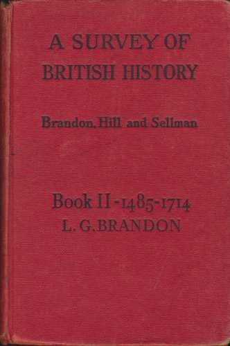 9780713110302: A Survey of British History, Book 2: 1485-1714