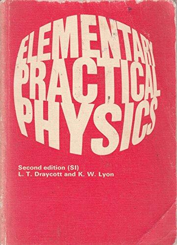 9780713116380: Elementary Practical Physics