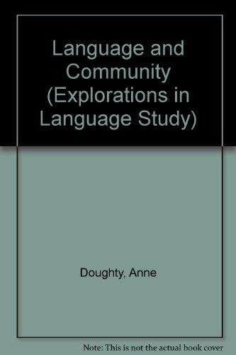 Language and Community.: Doughty, Anne