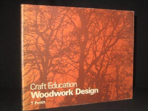 9780713118988: Craft Education: Woodwork Design (Craft Education)
