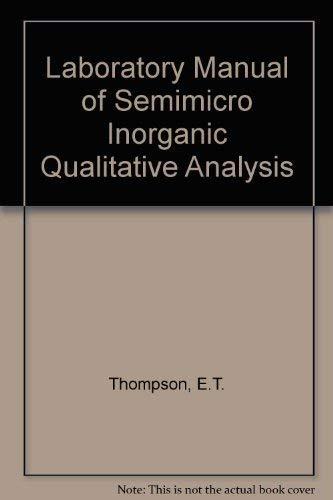 9780713121636: Laboratory Manual of Semimicro Inorganic Qualitative Analysis