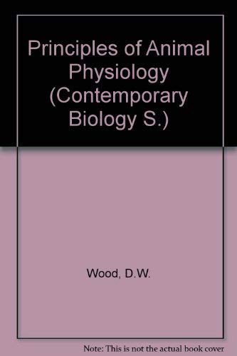Principles of Animal Physiology (Contemporary Biology)