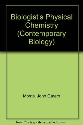 9780713121964: Biologist's Physical Chemistry