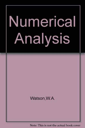 Numerical Analysis - the Mathematics of Computing: Watson, W. A.; Philipson, T.; Oates, P. J.