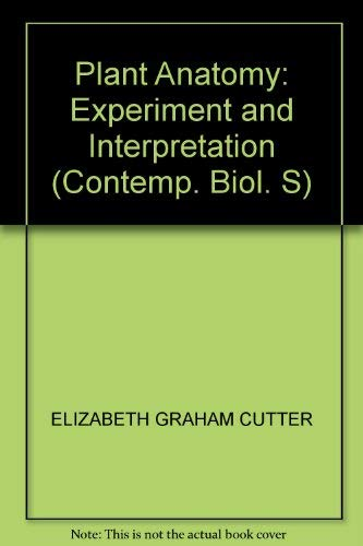 9780713123012: Plant Anatomy: Organs Pt. 2: Experiment and Interpretation (Contemporary Biology)