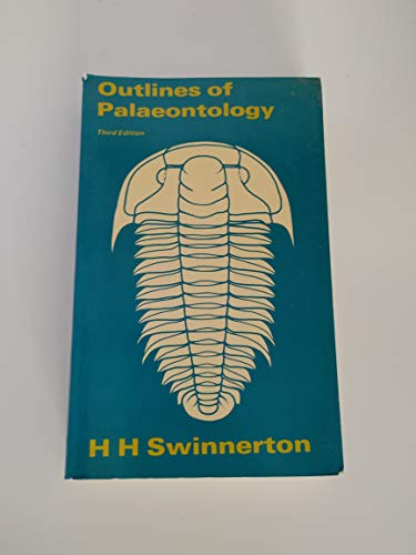 OUTLINES OF PALAEONTOLOGY.: Swinnerton, H. H.