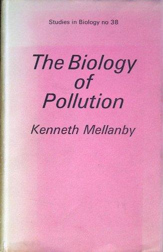 9780713123807: Biology of Pollution (Studies in Biology)