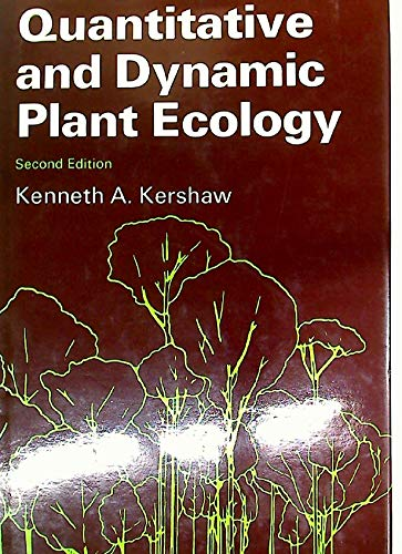 9780713124156: Quantitative and Dynamic Plant Ecology