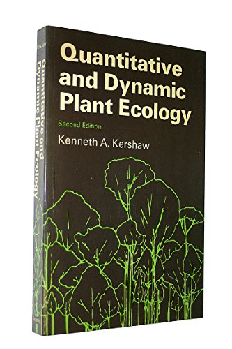 Quantitative and Dynamic Plant Ecology