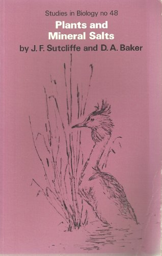 9780713124521: Plants and Mineral Salts (Studies in Biology)