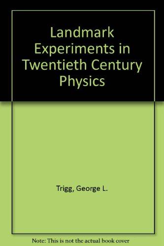 9780713125061: Landmark Experiments in Twentieth Century Physics