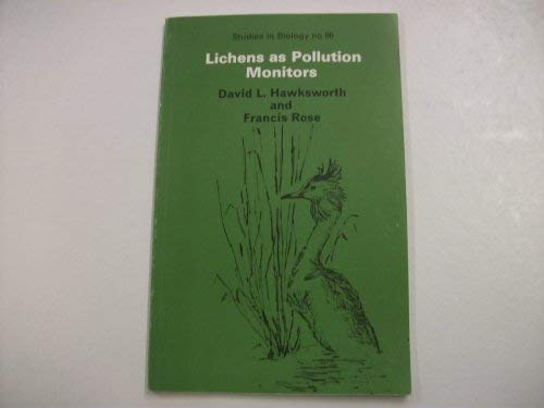 Lichens as Pollution Monitors (Inst. of Biology's: Francis Rose