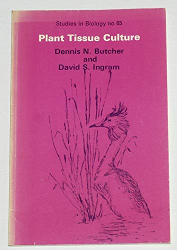 9780713125597: Plant Tissue Culture (Studies in Biology)