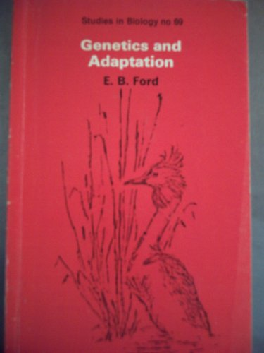9780713125634: Genetics and Adaptation (Studies in Biology)