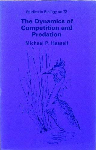 9780713125849: Dynamics of Competition and Predation (Studies in Biology)