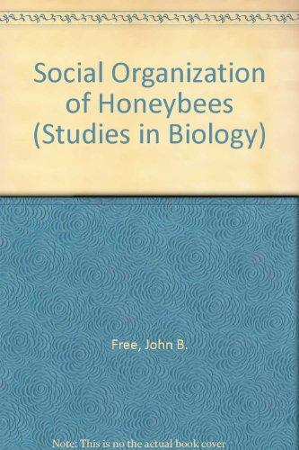 9780713126549: Social Organization of Honeybees (Studies in Biology)