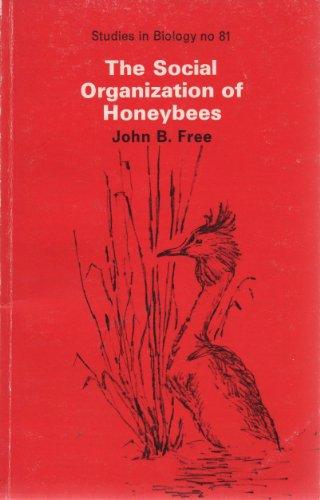 9780713126556: The Social Organization of Honeybees (Studies in Biology)