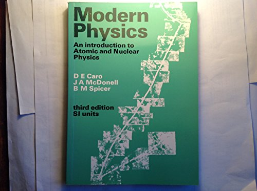 9780713127041: Modern Physics: Introduction to Atomic and Nuclear Physics