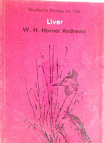 9780713127133: Liver (Studies in Biology)