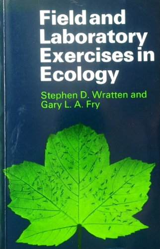 9780713127256: Field and Laboratory Exercises in Ecology