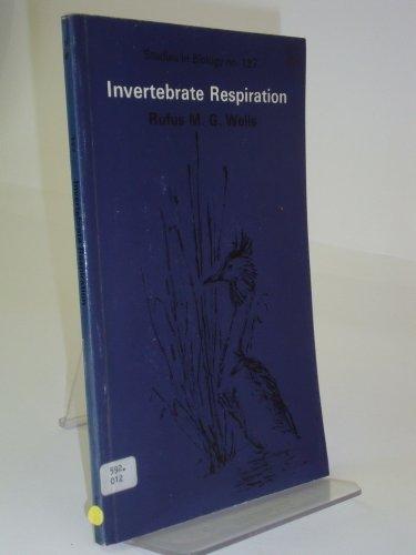 9780713128062: Invertebrate Respiration (Studies in Biology)