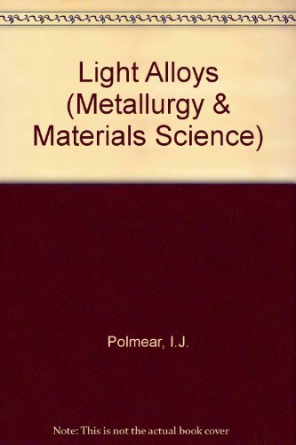 9780713128192: Light Alloys : Metallurgy of the Light Metals