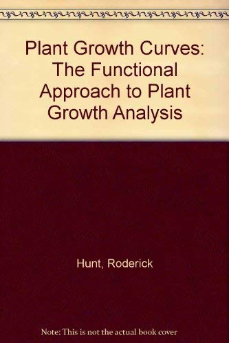9780713128444: Plant Growth Curves: The Functional Approach to Plant Growth Analysis