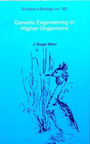 9780713128857: Genetic Engineering in Higher Organisms (New Studies in Biology)