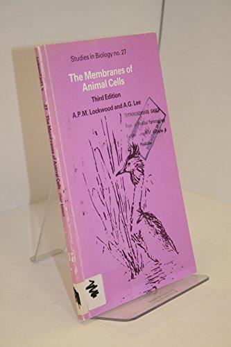 9780713128864: The Membranes of Animal Cells (Studies in Biology)