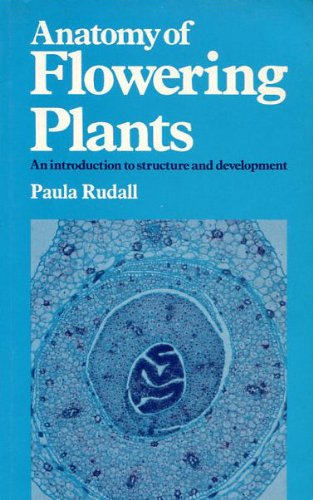 Anatomy of Flowering Plants: An Introduction to: Rudall, Paula