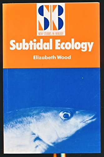 9780713129571: Subtidal Ecology (New Studies in Biology)