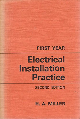 9780713131130: Electrical Installation Practice: 1st Year