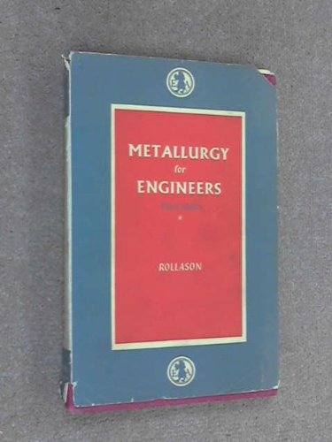 9780713131277: METALLURGY FOR ENGINEERS