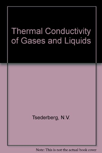 9780713131499: Thermal Conductivity of Gases and Liquids