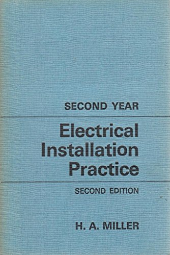 9780713131666: Electrical Installation Practice: 2nd Year